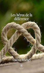 Download this eBook Les héros de la différence