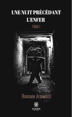 Download the eBook: Une nuit précédant l'enfer - Tome I