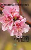 Télécharger le livre :  À l'ombre d'un cerisier en fleurs