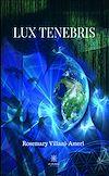 Télécharger le livre :  Lux Tenebris
