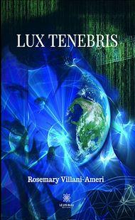 Téléchargez le livre :  Lux Tenebris