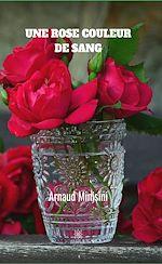 Download this eBook Une rose couleur de sang