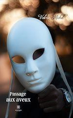 Téléchargez le livre :  Passage aux aveux
