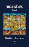Télécharger le livre :  Nos rêves - Tome II