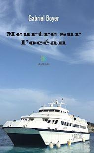 Téléchargez le livre :  Meurtre sur l'océan