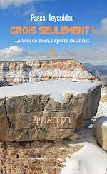 Download this eBook Crois seulement !