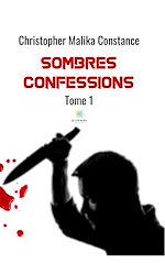 Download this eBook Sombres confessions - Tome 1