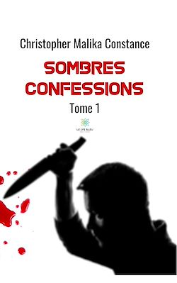 Download the eBook: Sombres confessions - Tome 1