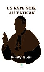 Download this eBook Un pape noir au Vatican
