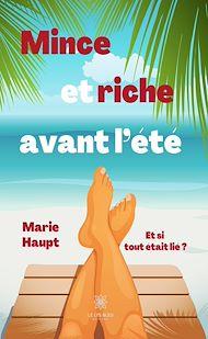 Téléchargez le livre :  Mince et riche avant l'été