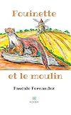 Télécharger le livre :  Fouinette et le moulin