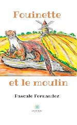 Download this eBook Fouinette et le moulin