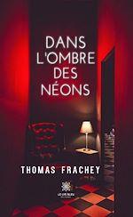 Download this eBook Dans l'ombre des néons