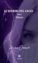 Download this eBook Le sourire des anges - Tome I