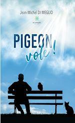Téléchargez le livre :  Pigeon vole !