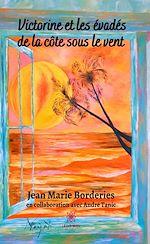 Download this eBook Victorine et les évadés de la côte sous le vent