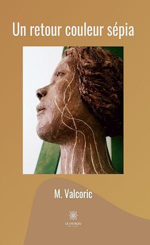Téléchargez le livre :  Un retour couleur sépia