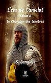 Télécharger le livre :  L'élu de Camelot - Saison 2