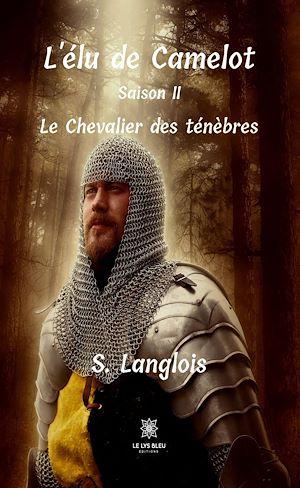 Téléchargez le livre :  L'élu de Camelot - Saison 2