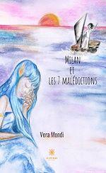 Download this eBook Milan et les sept malédictions