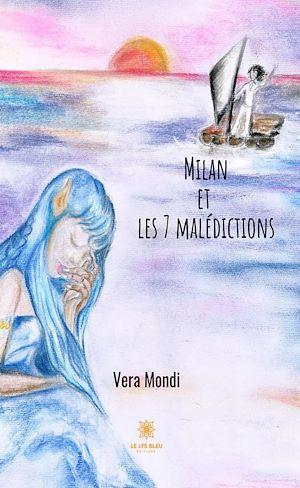 Téléchargez le livre :  Milan et les sept malédictions