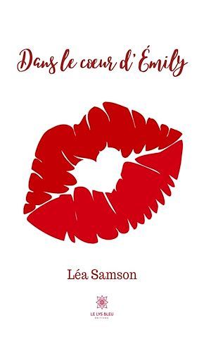 Téléchargez le livre :  Dans le cœur d'Emily