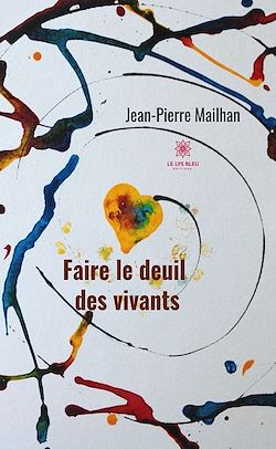 Download the eBook: Faire le deuil des vivants