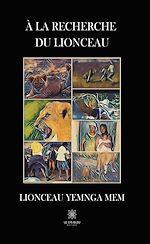 Download this eBook À la recherche du lionceau