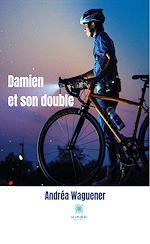 Téléchargez le livre :  Damien et son double