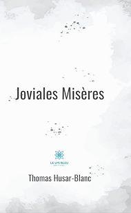 Téléchargez le livre :  Joviales misères