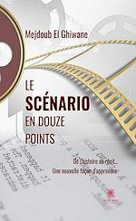 Download this eBook Le scénario en douze points