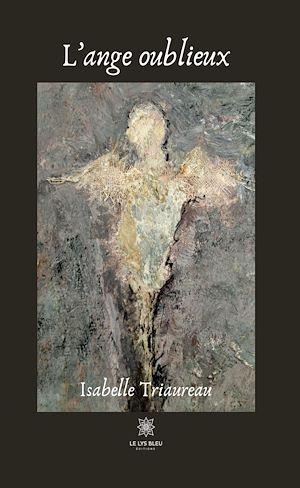 Téléchargez le livre :  L'ange oublieux
