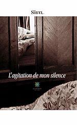 Download this eBook L'agitation de mon silence