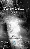 Télécharger le livre : Les ombres... Acte II