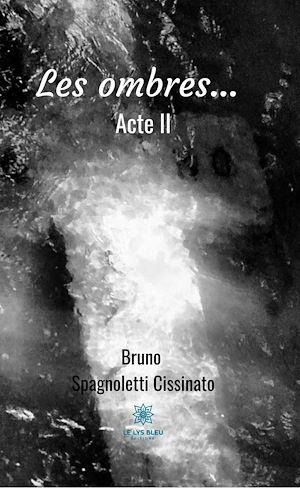 Téléchargez le livre :  Les ombres... Acte II