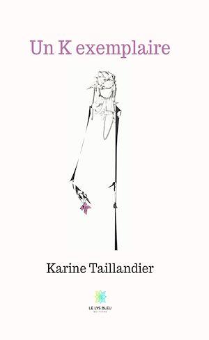 Téléchargez le livre :  Un K exemplaire