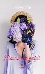 Download this eBook Demain sera parfait