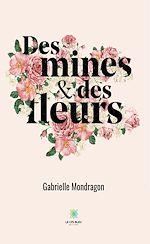 Download this eBook Des mines et des fleurs