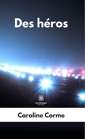 Téléchargez le livre :  Des héros