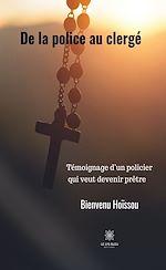 Download this eBook De la police au clergé