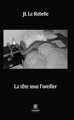 Download this eBook La tête sous l'oreiller