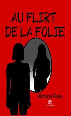 Download the eBook: Au flirt de la folie