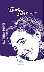 Download this eBook Ivre libre
