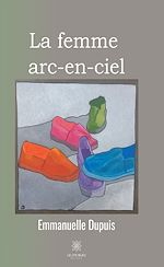 Download this eBook La femme arc-en-ciel