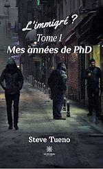 Download this eBook L'immigré ? - Tome I