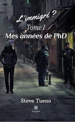 Download the eBook: L'immigré ? - Tome I