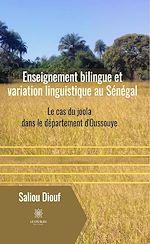 Download this eBook Enseignement bilingue et variation linguistique au Sénégal
