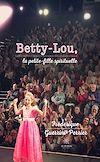 Betty-Lou, la petite-fille spirituelle