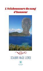 Download this eBook L'éclaboussure du sang d'honneur