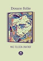 Download this eBook Douce folie